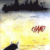 CHANO
