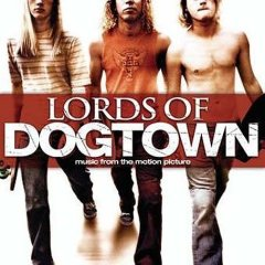 loud of the dogtown soundtrack