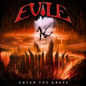 EVILE / Enter The Grave