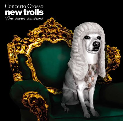 NEW TROLLS / Concerto Grosso : The Seven Seasons
