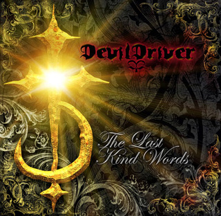 DEVIL DRIVER / The Last Kind Words