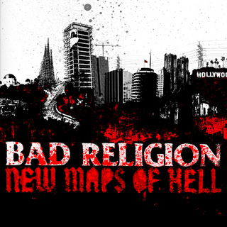 BAD RELIGION / New Maps Of Hell