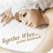 ayu-Together When...