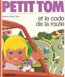「Petit Tom et le code de la route」1986年版