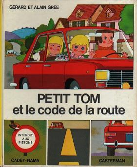 「Petit Tom et le code de la route」1973年版
